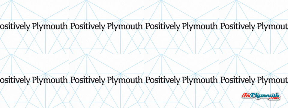 Positively Plymouth – the New Brand is Revealed