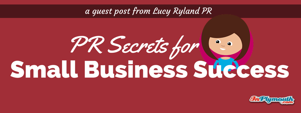 PR Secrets for Small Business Success