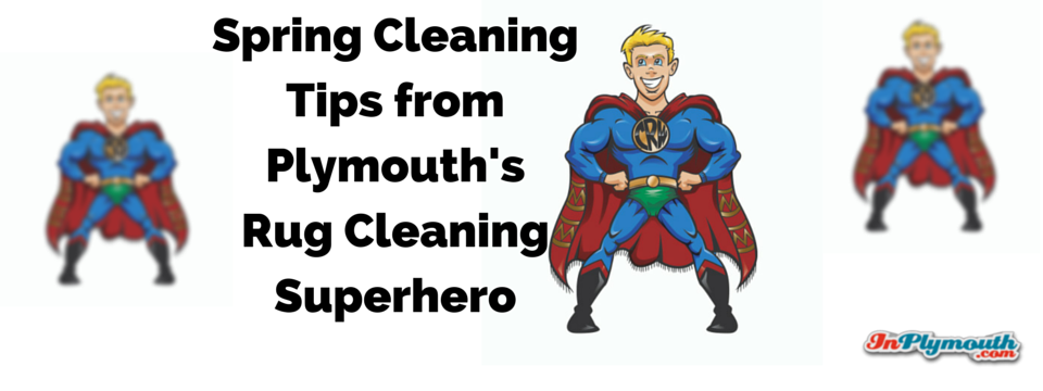 Spring Cleaning Tips from the Rug Cleaning Superhero